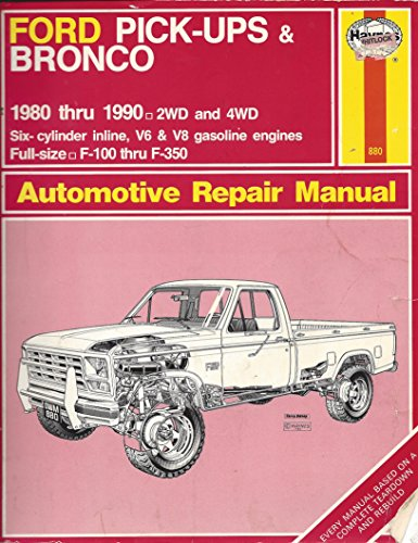 Ford Pick-ups and Bronco 2 and 4 W.D. 1980-90 Owner's Workshop Manual (Automotive repair manual)