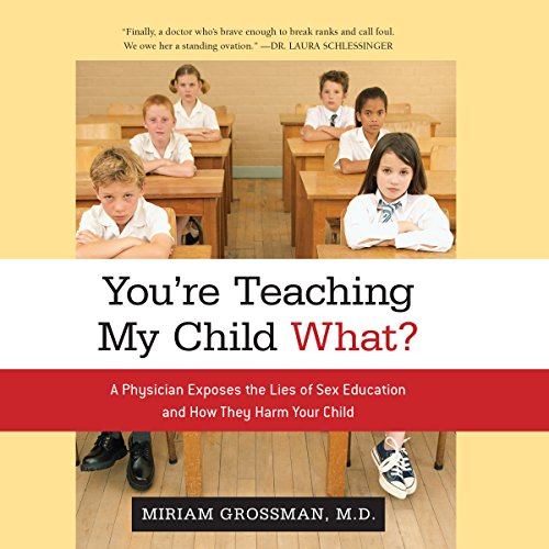 You're Teaching My Child What? audiobook cover art