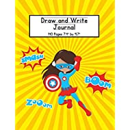Girl Superhero Draw and Write Journal: Composition Book for Kids With Primary Lines and Half Blank Space for Drawing Pictures - 140 Pages