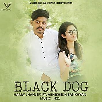 Black Dog (feat. Abhishekh Sankhyan)