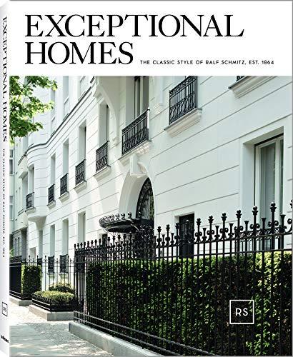 Exceptional Homes, Ein Buch, das Unternehmensgeschichte und Werkschau klassisch-zeitloser Architektur der Firma Ralf Schmitz ist (mit Texten auf ... cm, 176 Seiten (LIFE STYLE DESIGN ET TRAVEL)