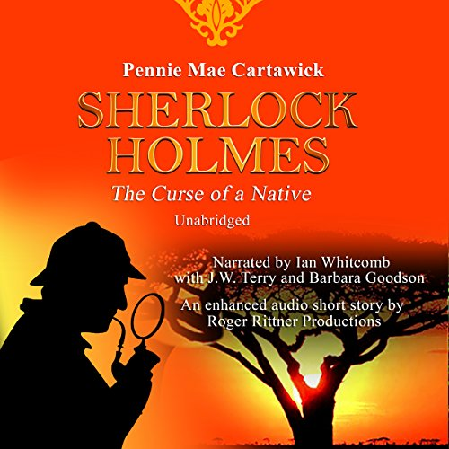 Sherlock Holmes: The Curse of a Native audiobook cover art