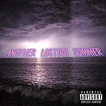 Another Lostboi Summer