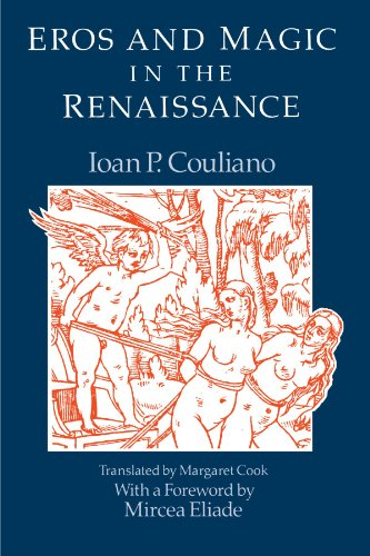 Compare Textbook Prices for Eros and Magic in the Renaissance Chicago Original Paperback 1 Edition ISBN 9780226123165 by Ioan P. Culianu,Margaret Cook,Ioan P. Couliano