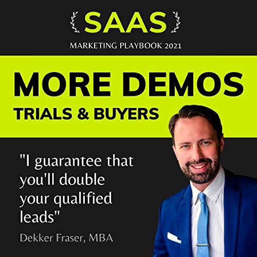 More Demos, Trials & Buyers Audiobook By Dekker Fraser cover art