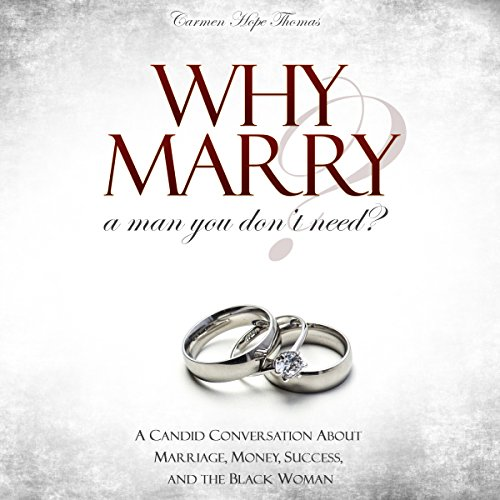 Why Marry a Man You Don't Need audiobook cover art