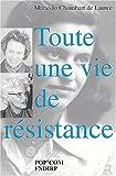 Toute une vie de résistance
