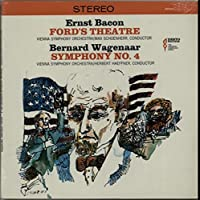 Bacon: Ford's Theatre / Wagenaar: Symphony No. 4 - Sealed