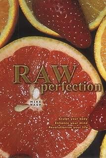 Raw Perfection