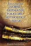 Encyclopedia of Norse and Germanic Folklore, Mythology, and Magic