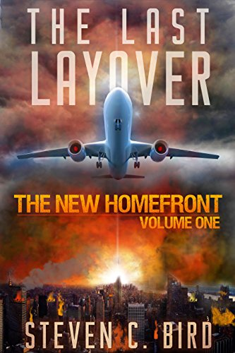 The Last Layover: The New Homefront Volume 1