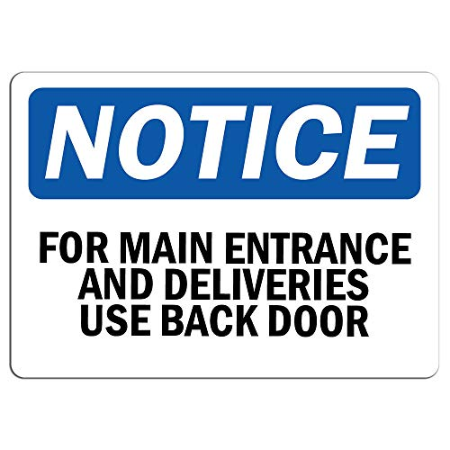 """Notice - for Main Entrance and Deliveries, Use Back Door Sign 
