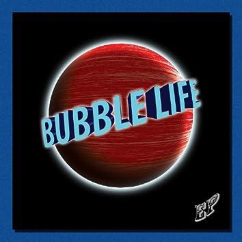 Bubble Life EP