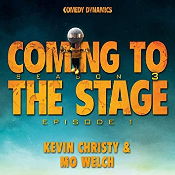 Coming to the Stage: Season 3 Episode 1