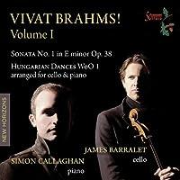 Vivat Brahms Vol. 1 by Simon Callaghan/James Barralet