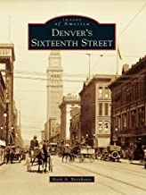 Denver's Sixteenth Street (Images of America)