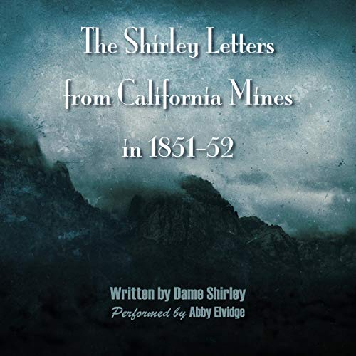 The Shirley Letters from California Mines in 1851-52 cover art