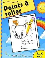 Points à relier 3-5 ans: Cahier de dessin et coloriage pour les enfants   Parfait pour apprendre à compter   Animaux, voitures, dinosaures   Grand format