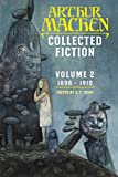 Collected Fiction Volume 2: 1896-1910