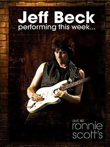 Jeff Beck - Performing This Week... Live At Ronnie Scott's [OV]