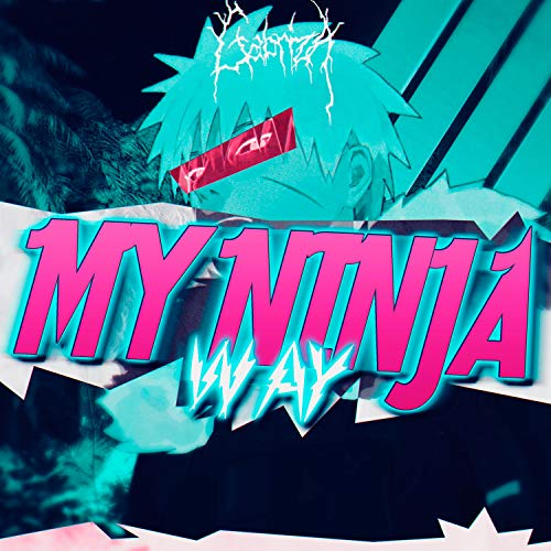 My Ninja Way [Explicit]