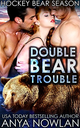 Double Bear Trouble (Hockey Bear Season Book 1) (English Edition)