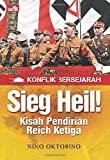Konflik Bersejarah: Sieg Heil! Kisah Pendirian Reich Ketiga