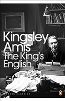 The King's English (Penguin Modern Classics)