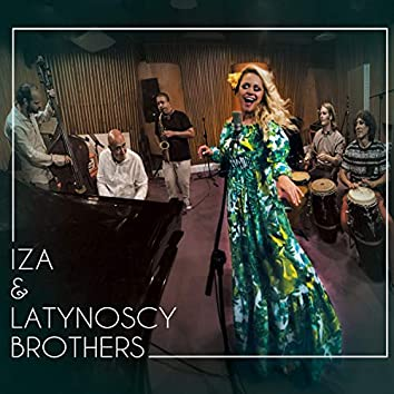 Iza & latynoscy Brothers