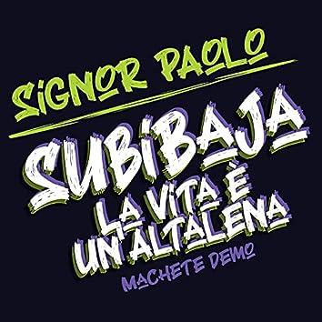 SubiBaja (La Vita è Un'Altalena) (Machete Demo)