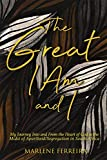 The Great I AM and I: My Journey into and from the Heart of God in the Midst and Aftermath of Apartheid/Segregation in South Africa (English Edition)