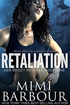 Retaliation (Her Sweet Revenge Series Book 1) by [Mimi Barbour]