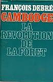 Cambodge - La revolution de la foret.