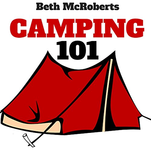 Camping Audiobook By Beth McRoberts cover art