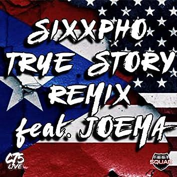 True Story (Remix)