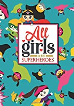 All Girls Are Superheros: Lined Undated Journal; Playful Multi-Cultural Cartoon Cape Wearing Super Hero Cover