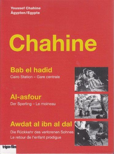 Youssef Chahine - Box - Cairo Station/Der Sperling/Die Rückkehr des verlorenen Sohnes