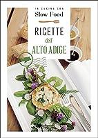 Ricette dell'Alto Adige: la Cucina Altoatesina