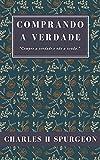 Comprando a verdade (Portuguese Edition)