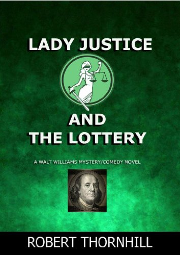 Lady Justice and the Lottery (English Edition)