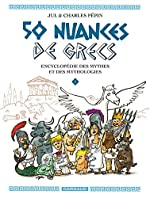 50 nuances de Grecs - Tome 1 de Jul