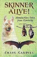 Skinner Alive!: Appalachian Tales from Kentucky