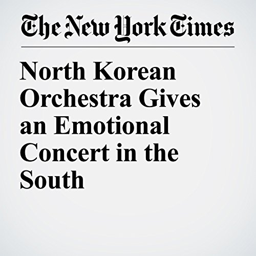 North Korean Orchestra Gives an Emotional Concert in the South copertina