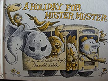 A Holiday for Mister Muster - Book  of the Mister Muster