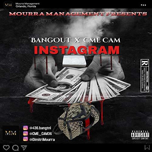 Instagram (feat. Cme Cam) [Explicit]