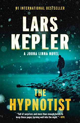 The Hypnotist: A novel (Joona Linna Book 1)