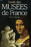 GUIDE DES MUSEE DE FRANCE - BORDAS - 01/01/1988