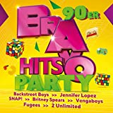 Bravo Hits Party - 90er [Explicit]