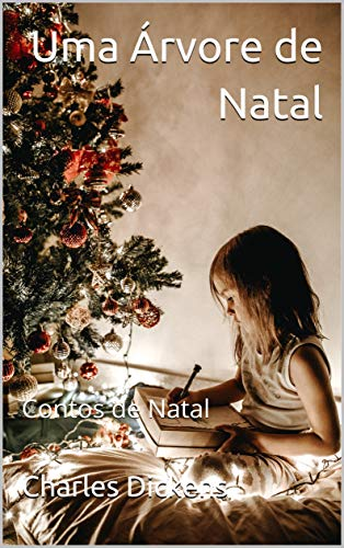 Uma Árvore de Natal: Contos de Natal