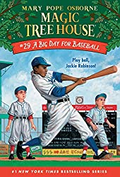 Magic Tree House: A Big Day for Baseball by Mary Pope Osborne